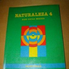 Libros de segunda mano: NATURALEZA 4 - SANTILLANA. Lote 47360398