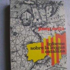 Libros de segunda mano - INFORME SOBRE LA LENGUA CATALANA. MELIÀ, Josep. 1976 - 47431691