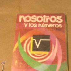 Libros de segunda mano: NOSOTROS Y LOS NUMEROS 7 EDELVIVES 1974. Lote 47601342