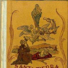 Libros de segunda mano: JOSÉ MUNTADA : SANTA TIERRA DE ESPAÑA -1942 . ILUSTRADO POR JUNCEDA - COMO NUEVO. Lote 47609579