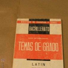 Libros de segunda mano: TEMAS DE GRADO BACHILLERATO LATIN 1966. Lote 47627850