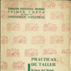 Libros de segunda mano: FORMACION PROFESIONAL PRACTICAS DE TALLER-TEXTOS EVERST. Lote 47644500