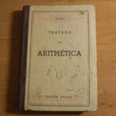 Libros de segunda mano: TRATADO DE ARITMETICA TERCER GRADO EDICIONES BRUÑO AÑOS 50. Lote 47844066
