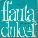 Libros de segunda mano: FLAUTA DULCE 1º, LECCIONES Y CANCIONES PARA LA 1ª ETAPA DE EGB, LUIS ELIZALDE, MADRID 1977. Lote 47889926