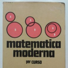 Second hand books - MATEMATICA MODERNA - PRIMER CURSO - EDITORIAL BRUÑO - 1969 - 47909344