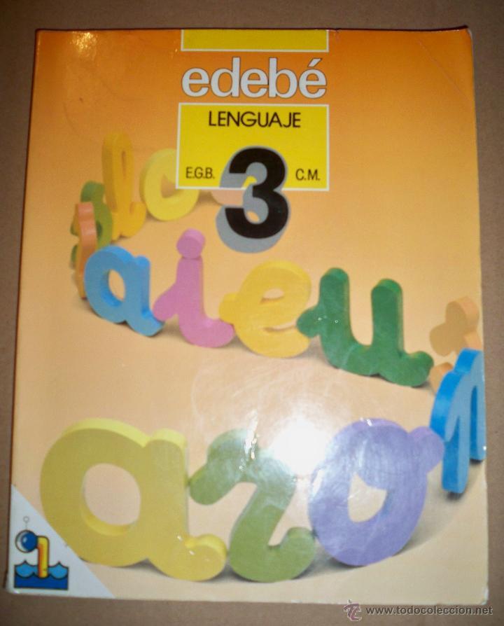 EDEBE LENGUAJE 3 EGB 1987 LIBRO DE TEXTO (Libros de Segunda Mano - Libros de Texto )