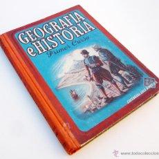 Gebrauchte Bücher - GEOGRAFIA E HISTORIA / PRIMER CURSO / ED. LUIS VIVES 1948 / 1ª ED./ ILUSTRADO / LIBRO ESCOLAR - 48182908