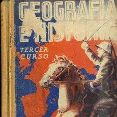 Libros de segunda mano: GEOGRAFIA E HISTORIA EDELVIVES TERCER CURSO (1950). Lote 48193513