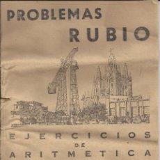 Libros de segunda mano: PROBLEMAS RUBIO. CUADERNO Nº16. EJERCICIOS DE ARITMÉTICA, SEGUNDA PARTE. AÑO 1959. Lote 48535411