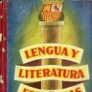 Libros de segunda mano: LENGUA Y LITERATURA ESPAÑOLAS EDELVIVES SEGUNDO CURSO (1957). Lote 48572665