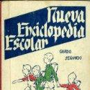 Libros de segunda mano: NUEVA ENCICLOPEDIA ESCOLAR GRADO SEGUNDO (H. S. R., BURGOS, 1949). Lote 48572711