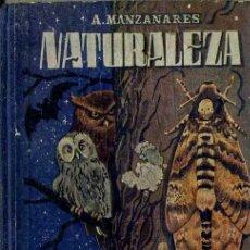 Libros de segunda mano: MANZANARES : NATURALEZA (H. S. R., BURGOS, 1946). Lote 48572725