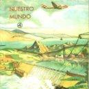 Libros de segunda mano: ELIO ARRECHEA RODRIGUEZ : NUESTRO MUNDO 4 - SALUD, NATURALEZA AGRICULTURA (1965). Lote 48591014