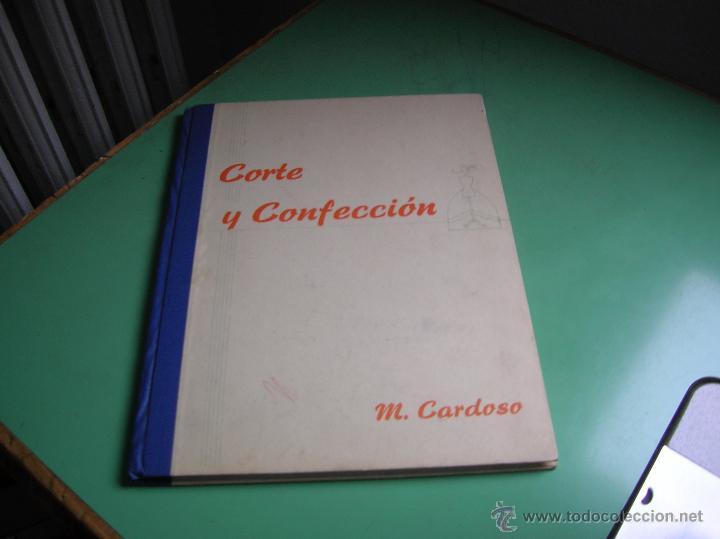 LIBRO DE CORTE Y CONFECCIÓN M. CARDOSO (Libros de Segunda Mano - Libros de Texto )
