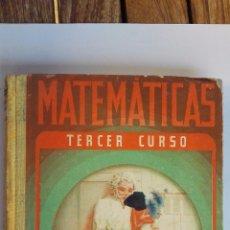 Libros de segunda mano: MATEMATICAS, TERCER CURSO, EDITORIAL LUIS VIVES. Lote 48701249