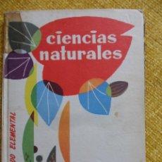 Libros de segunda mano: CIENCIAS NATURALES. GRADO ELEMENTAL. EDICIONES BRUÑO. 1961. TAPA DURA. 17 X 23 CMS. 125 PAGINAS. CON. Lote 48904665