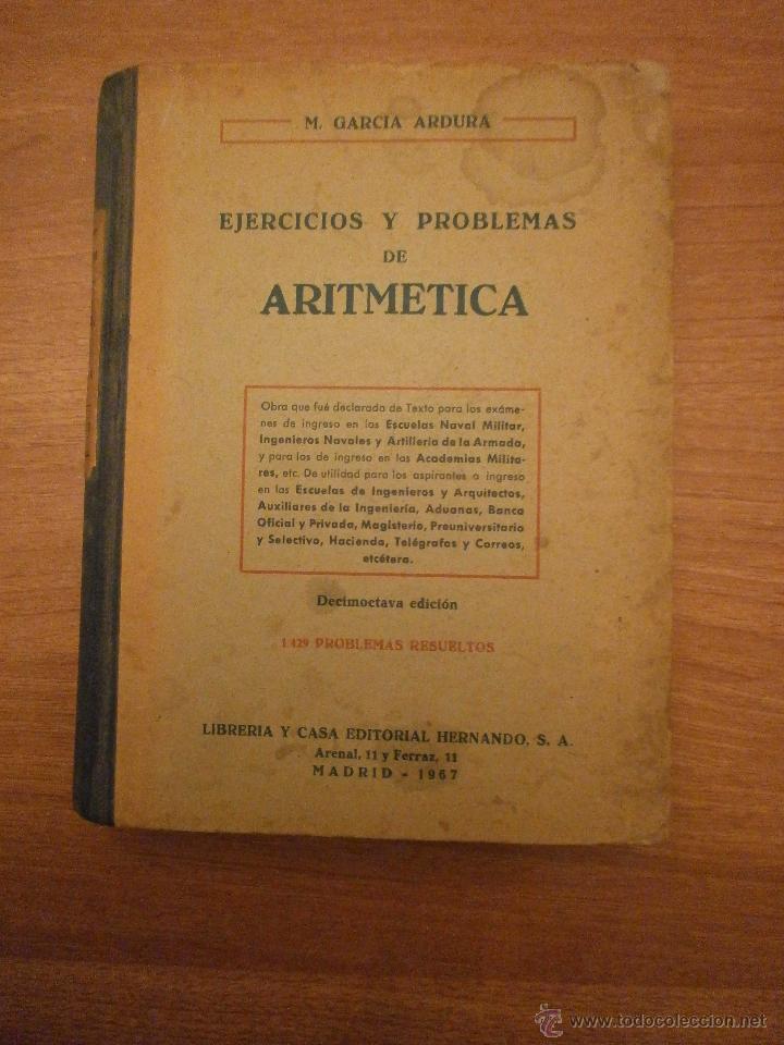 EJERCICIOS Y PROBLEMAS DE ARITMETICA --MADRID 1967 (Libros de Segunda Mano - Libros de Texto )