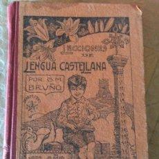 Libros de segunda mano: LECCIONES DE LENGUA CASTELLANA POR G.M BRUÑO 1ER AÑO CURSO ELEMENTAL . Lote 47027766
