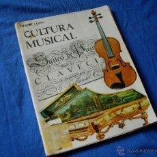 Libros de segunda mano: CULTURA MUSICAL ( TERCER CURSO ) - EDIT. ALMENA 1970 -. Lote 49124499