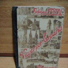 Libros de segunda mano - viajes por españa , manuscrito - federico torres - 21ª edicion año 1952 - 49154635
