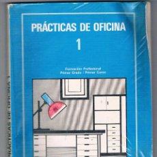 Libros de segunda mano: LIBRO PRÁCTICAS DE OFICINA 1 FORMACIÓN PROFESIONAL PRIMER GRADO PRIMER CURSO EDEBÉ 1987 FP. Lote 49197543