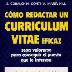 Libros de segunda mano: CÓMO REDACTAR UN CURRICULUM VITAE EFICAZ - E.COBALCHINI CONTI & A.MARÍN HILL. ED. DE VECCHI, 1991. Lote 49218941