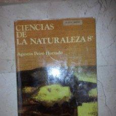 Libros de segunda mano: CIENCIAS DE LA NATURALEZA ( AGUSTIN PEIRO HURTADO )-ANAYA 8º EGB, AÑO 1981 . Lote 49237797