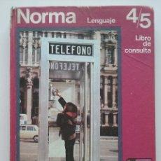 Libros de segunda mano: NORMA - LENGUAJE 4/5 - LIBRO DE CONSULTA - EGB - SANTILLANA - 1973. Lote 49330017