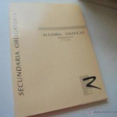 Libros de segunda mano: MATERIALES PARA 2º CURSO DE ESO-ALGEBRA.GRAFICAS-ACTIVIDADES PARA LOS ALUMNOS Y ALUMNAS DE -. Lote 49468428