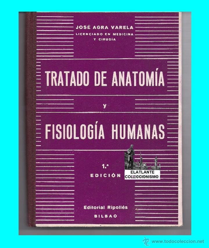 tratado de anatomía y fisiología humanas - josé - Comprar Libros de ...