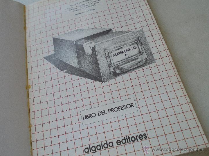 Libros de segunda mano: MATEMÁTICAS,6º. EGB-EQUIPO GRANADA MATS-LIBRO DEL PROFESOR- VV AA-ALGAIDA-1985 - Foto 3 - 52387537