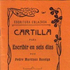 Livres d'occasion: CARTILLA PARA ESCRIBIR EN SEIS DIAS, PEDRO MARTINEZ BASELGA 1907, EDICION FACSIMIL 2012. Lote 49920057