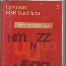 Libros de segunda mano: LENGUAJE 5 EGB SANTILLANA, MADRID 1976, RÚSTICA, 260 PÁGS. Lote 49922903