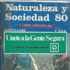 Libros de segunda mano: CIENCIAS NATURALES Y SOCIALES 3º EGB SANTILLANA MADRID 1979, 220 PÁGS, RÚSTICA. Lote 49923034