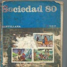 Libros de segunda mano: SOCIEDAD 80 7 º EGB SANTILLANA MADRID 1979, 320 PÁGS, RÚSTICA, 20X25CM, MATERIAL DIDÁCTICO IDEAL. Lote 50008139