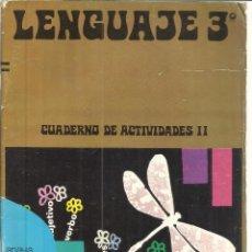 Libros de segunda mano: LENGUAJE 3º. CUADERNO DE ACTIVIDADES II. ANAYA. MADRID. 1974. Lote 50048869