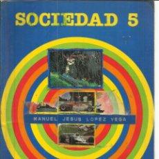 Libros de segunda mano: SOCIEDAD 5º EGB. SANTILLANA. MADRID. 1983. Lote 50049131