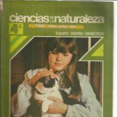 Libros de segunda mano: CIENCIAS DE LA NATURALEZA. 4º EGB. ANAYA. MADRID. 1982. Lote 50049159