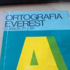 Libros de segunda mano: ORTOGRAFIA EVEREST - CURSOS 7º Y 8º . Lote 50076272