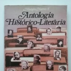Libros de segunda mano: ANTOLOGIA HISTORICO LITERARIA - MUNDO NUEVO 8 - 8º EGB - EDICIONES ANAYA - LITERATURA - 1976. Lote 50080285