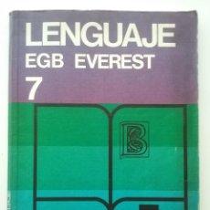 Libros de segunda mano: LENGUAJE 7 - 7º EGB - EDITORIAL EVEREST - 1978. Lote 50080741