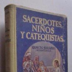 Libros de segunda mano: SACERDOTES, NIÑOS Y CATEQUISTAS - LOS MANDAMIENTOS DE LA LEY DE DIOS - LIBRO ESCOLAR AÑO 1942. Lote 50087850