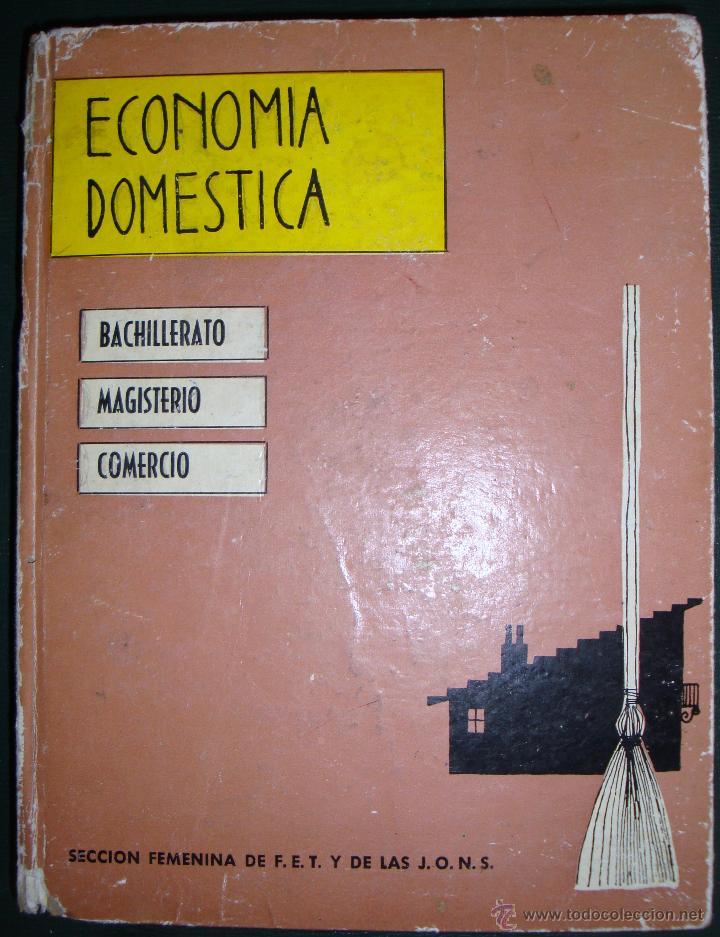 Libros de segunda mano: Economía doméstica-Bachillerato-Magisterio-Comercio-Sección Femenina de F.E.T. y de las J.O.N.S 1965 - Foto 3 - 112226527
