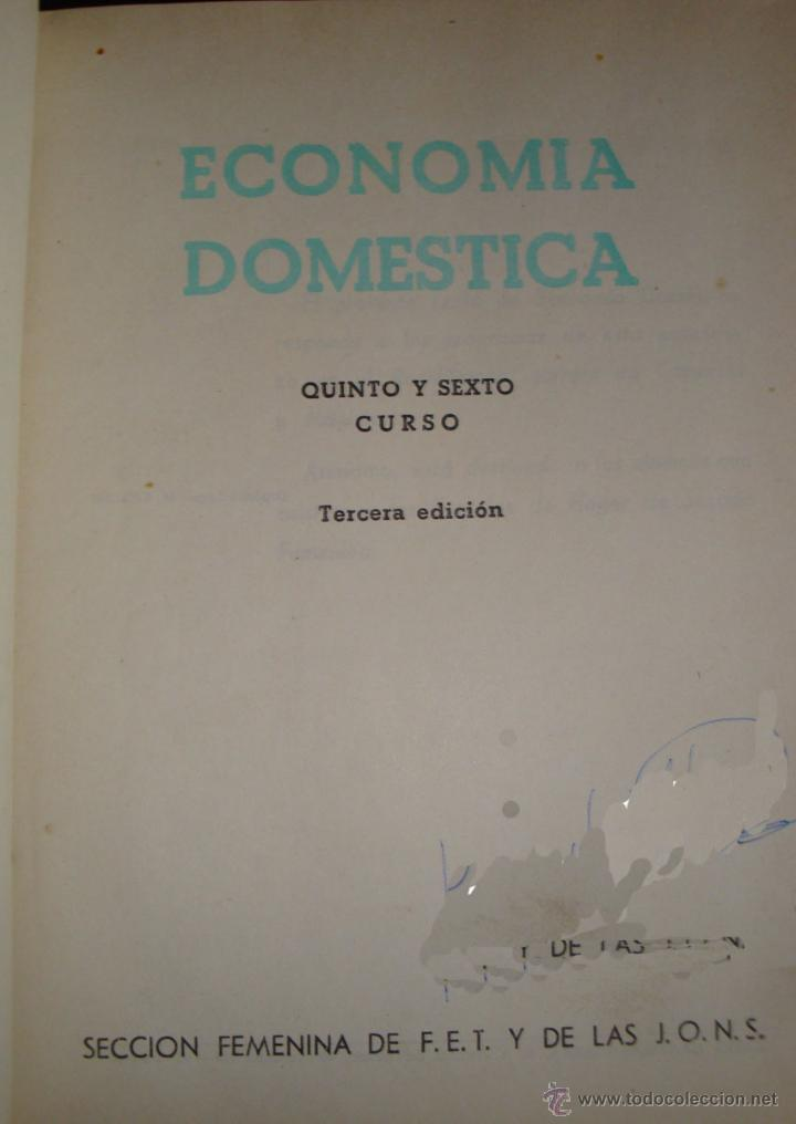 Libros de segunda mano: Economía doméstica-Bachillerato-Magisterio-Comercio-Sección Femenina de F.E.T. y de las J.O.N.S 1965 - Foto 4 - 112226527