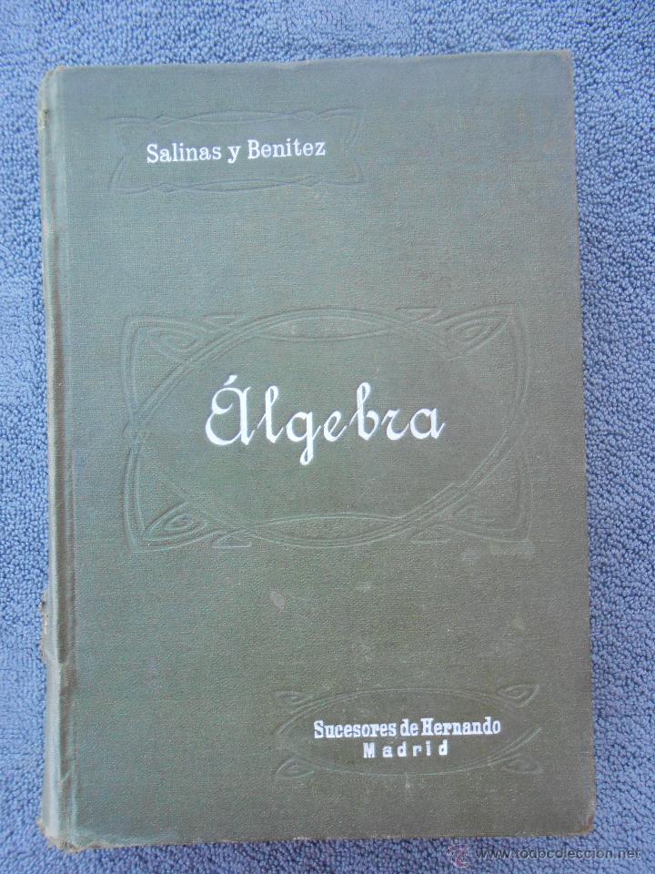 ARITMÉTICA. POR I. SALINAS Y ANGULO Y M. BENITEZ Y PARODI. ED. HERNANDO MADRID 1943. (Libros de Segunda Mano - Libros de Texto )