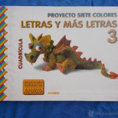 Libros de segunda mano: LETRAS Y MAS LETRAS 3 - ANAYA - ( 1999 ) INFANTIL 5 AÑOS. Lote 50199976