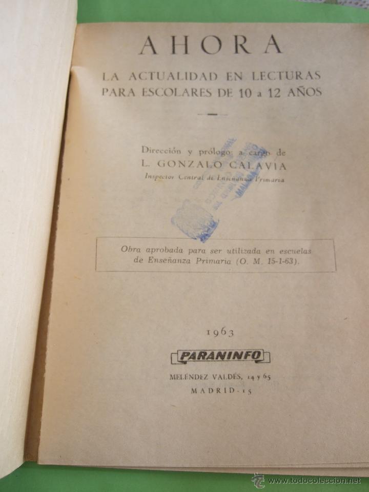 Libros de segunda mano: AHORA - L. GONZALO CALAVIA - LECTURAS FORMATIVAS PARA ESCOLARES DE 10 A 12 AÑOS - 1963 PARANINFO - Foto 5 - 50223108