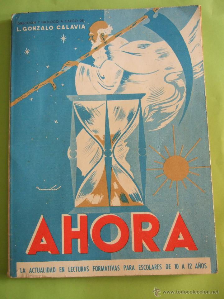 AHORA - L. GONZALO CALAVIA - LECTURAS FORMATIVAS PARA ESCOLARES DE 10 A 12 AÑOS - 1963 PARANINFO (Libros de Segunda Mano - Libros de Texto )