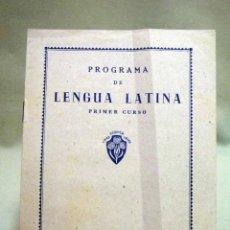 Libros de segunda mano: PROGRAMA DE LENGUA LATINA, PRIMER CURSO, EDITORIAL LUIS VIVES, ZARAGOZA. Lote 50316094