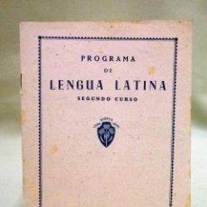 Libros de segunda mano: PROGRAMA DE LENGUA LATINA, SEGUNDO CURSO, EDITORIAL LUIS VIVES, ZARAGOZA. Lote 50316105